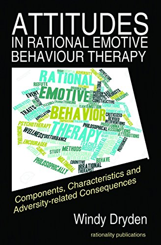 Attitudes in Rational Emotive Behaviour Therapy (REBT): Components, Characteristics and Adversity-related Consequences ()