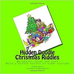 Christmas Riddles For Kids.Hidden Doodle Christmas Riddles Hilarious Jokes For Kids