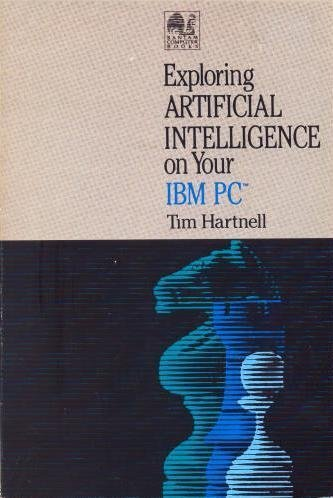 Price comparison product image Exploring Artificial Intelligence on Your IBM PC