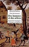 Petit dictionnaire des hommes et des arbres : Curiosités botaniques d'Europe et d'ailleurs par de Marliave