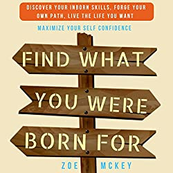 Find Who You Were Born to Be