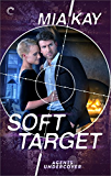 Soft Target (Agents Undercover)