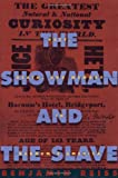 The Showman and the Slave, Benjamin Reiss, 0674006364