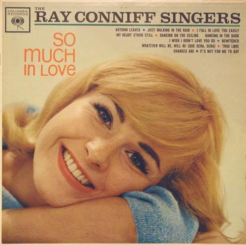 Ray Conniff: So Much in Love [Vinyl LP] [Mono]