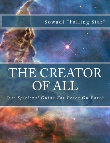 Download The Creator of All: Our Spiritual Guide For Peace on Earth pdf epub