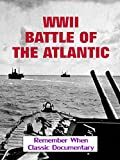 WWII - Battle of The Atlantic