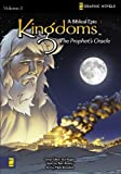 img - for Kingdoms: A Biblical Epic, Vol. 3 - The Prophet's Oracle (v. 3) book / textbook / text book