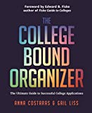 img - for The College Bound Organizer: The Ultimate Guide to Successful College Applications book / textbook / text book