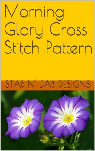 Stitch Cross Morning - Morning Glory Cross Stitch Pattern