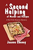 A Second Helping of Murder and Recipes: A Hotdish Heaven Mystery