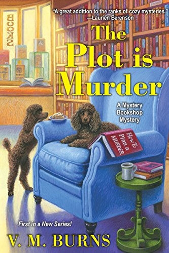 The Plot Is Murder (Mystery Bookshop) by [Burns, V.M.]