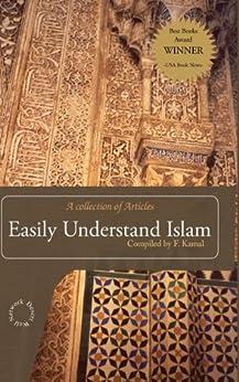 Easily Understand Islam by [Kamal, F., Jerald Dirks]