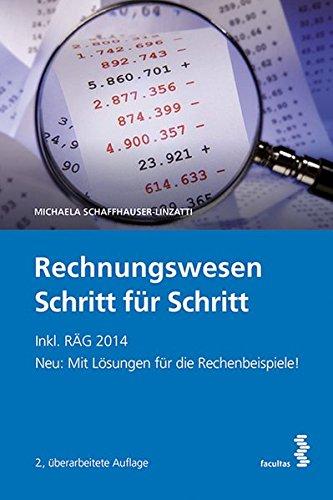Rechnungswesen Schritt für Schritt: Paket Lehrbuch inkl. Lösungsheft - inkl. RÄG 2014