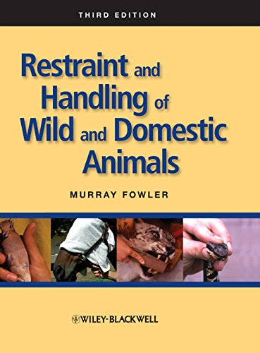 Restraint and Handling of Wild and Domestic Animals (Restraint Animal)