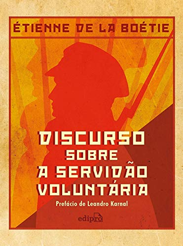 Discurso sobre a Servidão Voluntária