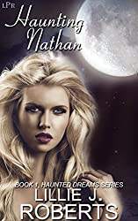 Haunting Nathan: Book 1, Haunted Dreams Series
