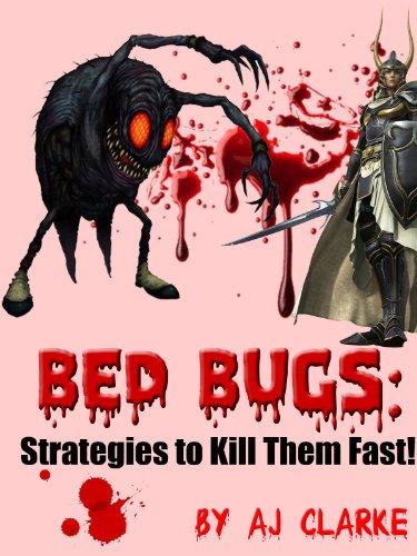 Bed Bugs: Strategies to Kill Them Fast! ()