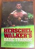 img - for Herschel Walker's Basic Training book / textbook / text book