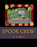 Spook Crew, D. Miles, 1492176702