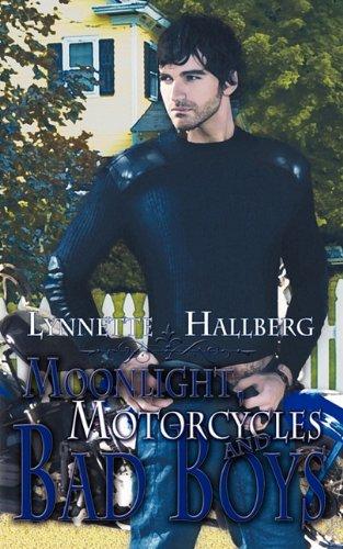 Read Online Moonlight, Motorcycles and Bad Boys pdf epub