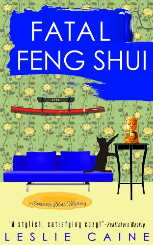 Fatal Feng Shui (A Domestic Bliss Mystery series Book 5)