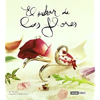 El sabor de las flores (Ilustrados / Cocina)