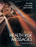 Winner of the Distinguished Book Award by the Applied Communication Division of the National Communication Association, 2001 Effective Health Risk Messages provides step-by-step instructions for developing theoretically based campaigns that work. Stu...