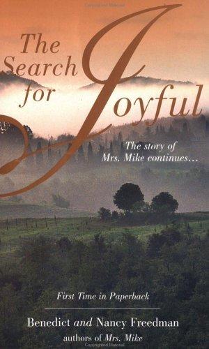 The Search for Joyful: A Mrs. Mike Novel