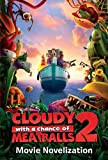 Cloudy with a Chance of Meatballs 2: Movie Novelization