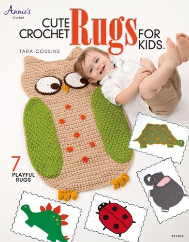 Cute Crochet Rugs for Kids (Annie's Crochet) by Tara Cousins (2014-03-17)