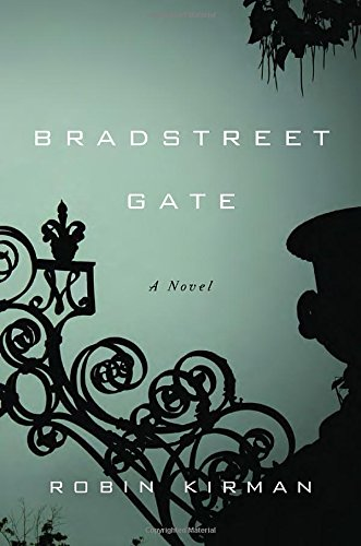 Bradstreet Gate: A Novel (Best Mystery Novels Of The Decade)