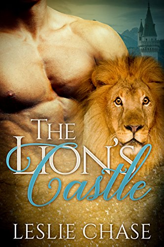 The Lion's Castle (The Lion Princes Book 1) by [Chase, Leslie]