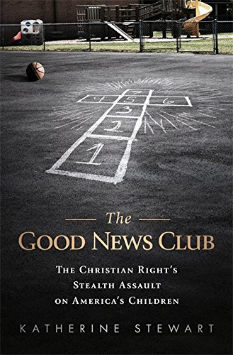 The Good News Club: The Religiou...