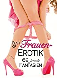 Books : Best of Frauen-Erotik: 69 frivole Fantasien (German Edition)