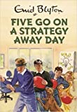 img - for [By Bruno Vincent ] Five Go On A Strategy Away Day (Enid Blyton for Grown Ups) (Hardcover) 2016 by Bruno Vincent (Author) [1857] book / textbook / text book
