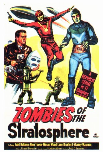 Zombies of the Stratosphere Movie Poster (27 x 40 Inches - 69cm x 102cm) (1952) -(Judd Holdren)(Aline Towne)(Leonard Nimoy)(John Crawford)(Ray Boyle)