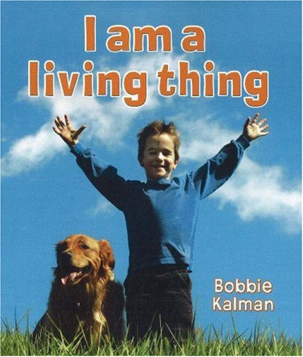 I Am a Living Thing (Introducing Living Things) PDF