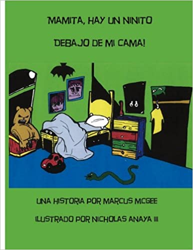 Descargar google books free pdf Mamita, Hay Un Ninito Debajo de Mi Cama! PDF ePub iBook
