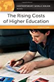 The Rising Costs of Higher Education, John R. Thelin, 1610691717