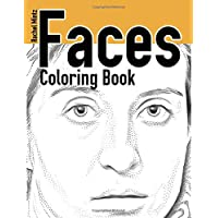 Faces Coloring Book: Realistic Woman Portraits - Drawings For Student Artists & Colorists