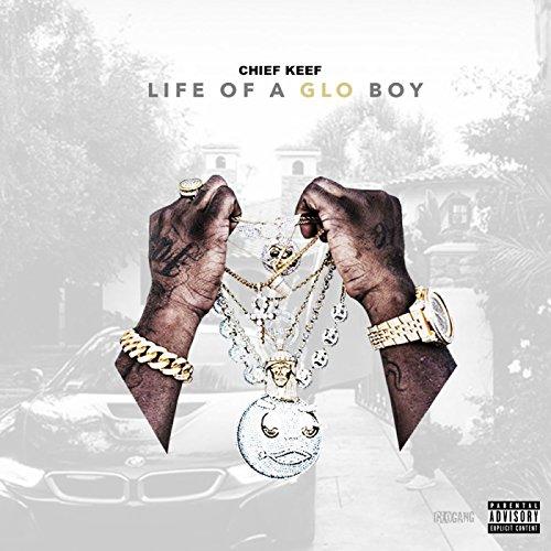 Life Of A GLO Boy [Explicit]