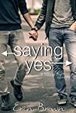 Saying Yes: A Taking Flight Novella