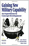 Gaining New Military Capability, John L. Birkler and Glenn A. Kent, 0833025864