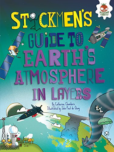 Stickmen's Guide to Earth's Atmosphere in Layers (Stickmen's Guides to This Incredible Earth)