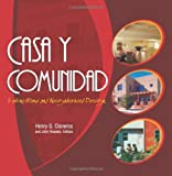 img - for Casa y Comunidad: Latino Home and Neighborhood Design book / textbook / text book
