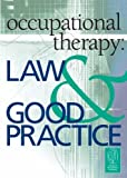 img - for Occupational Therapy: Law and Good Practice by Michael Mandelstam (2005-06-06) book / textbook / text book
