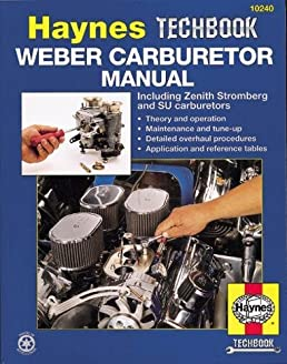 weber carburetor manual including zenith stromberg and su rh amazon ca weber carburetors manual pdf weber carburetor manual choke kit