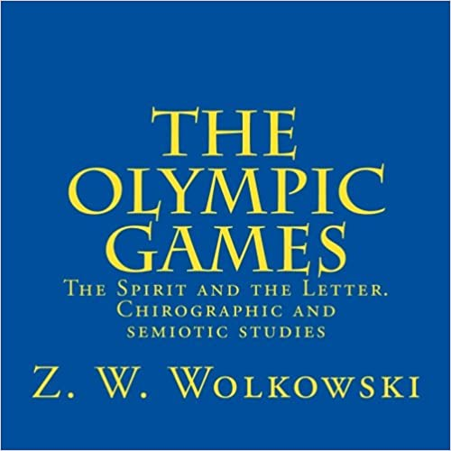 The Olympic games: The Spirit and the Letter. Chirographic and semiotic studies
