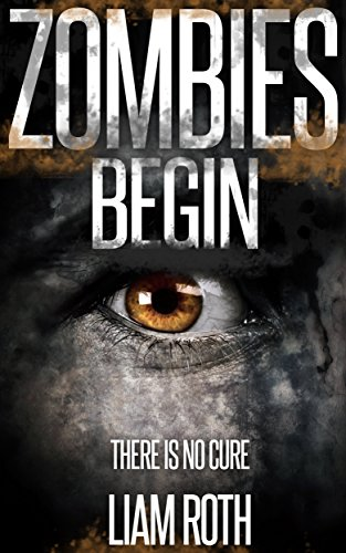 Zombies Begin (Zombies Begin Series Book 1)