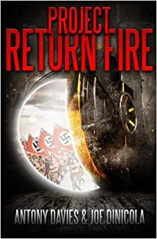 Project Return Fire: A Time Travel Action Adventure